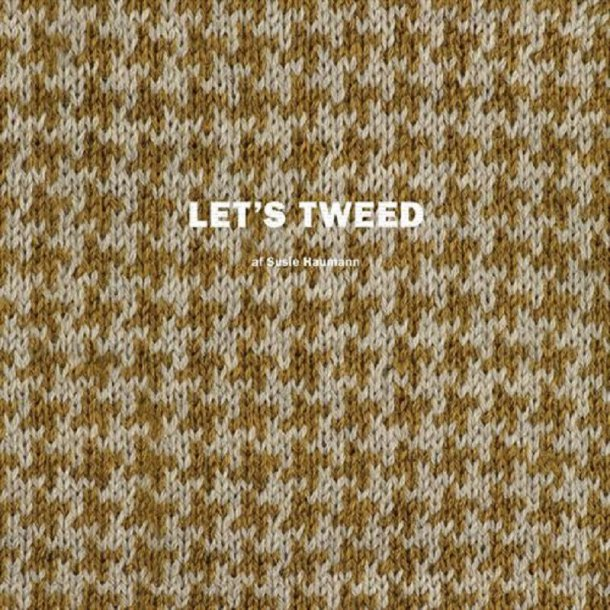 Let´s tweed